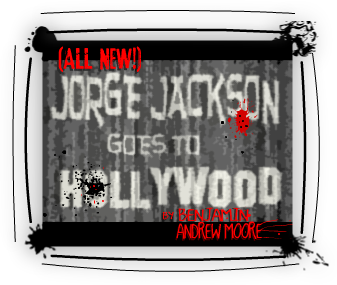 Jorge Jackson Goes to Hollywood